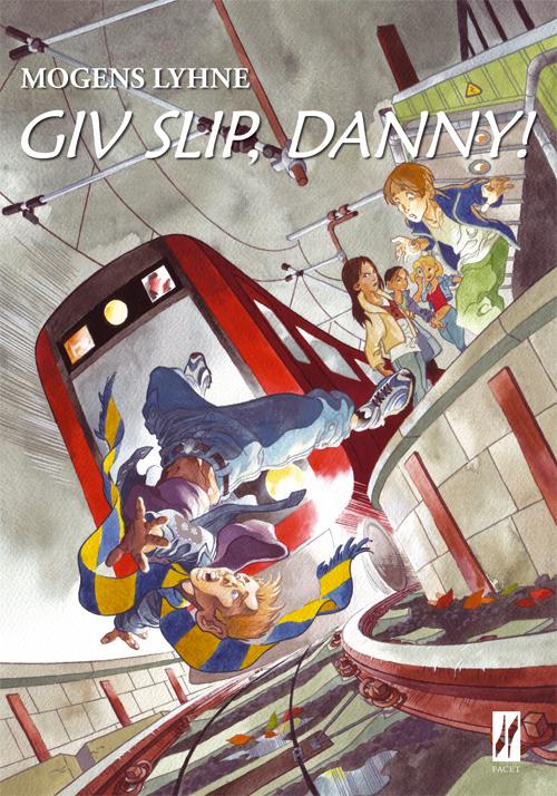 Giv slip, Danny!