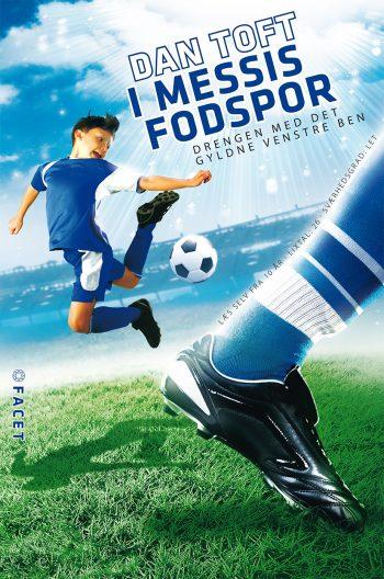 I Messis fodspor - Drengen med det gyldne venstre ben