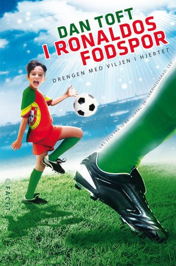 I Ronaldos fodspor - Drengen med viljen i hjertet