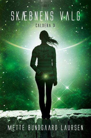 Skæbnens valg - Caldera 3