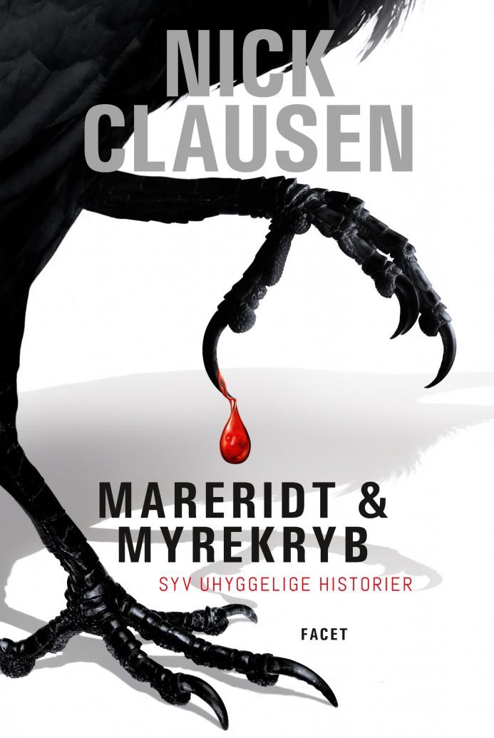 Mareridt & Myrekryb 1 – Syv uhyggelige historier