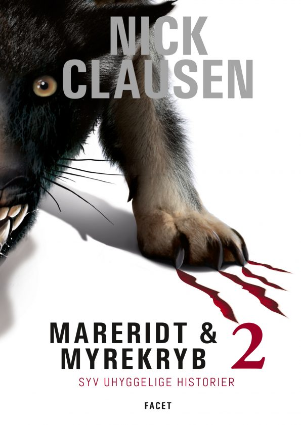 Mareridt & Myrekryb 2 - Syv uhyggelige historier