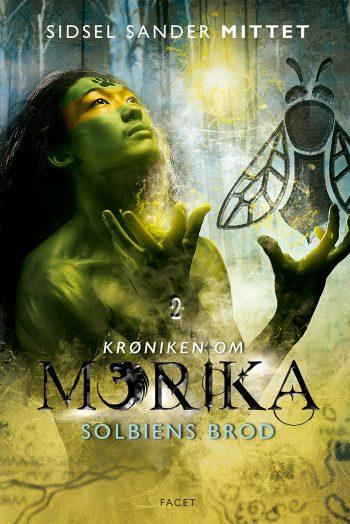 Solbiens brod - krøniken om Morika #2
