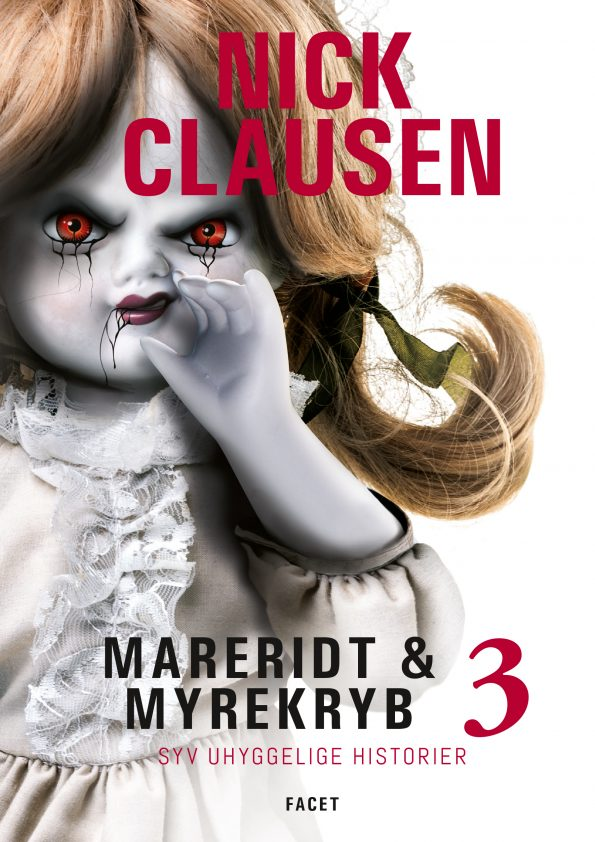 Mareridt & Myrekryb 3 - Syv uhyggelige historier